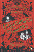Buy The Curse of the Speckled Monster: #1 Graverobbers and Gallows from BooksDirect
