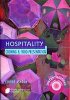 Hospitality: Cooking & Food Presentation
