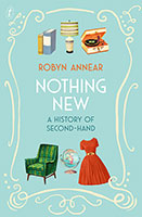 Buy Nothing New: A History of Second-hand from BooksDirect