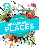 Fantastic Facts About: Australia's Remarkable Places(500)
