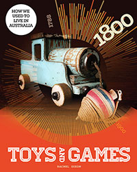 How We Used To Live In Australia: Toys & Games(511)