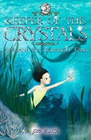 Keeper of the Crystals: #3 Eve and the Mermaids Tears
