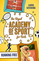 Buy The Royal Academy of Sport for Girls: #4 Running Free from BooksDirect