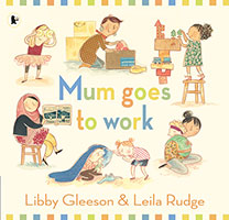 Buy Mum Goes to Work from BooksDirect