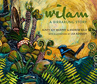 Buy Wilam: A Birrarung Story from Book Warehouse