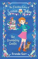 Buy The Fabulous Cakes of Zinnia Jakes: The Crumbling Castle from BooksDirect