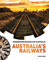 Engineering Marvels of Australia: Australia's Railways(500)