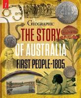 Buy The Story of Australia: First People - 1805 from BooksDirect