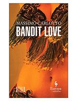 Bandit Love: Europa Editions
