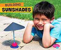 Fun STEM Challenges: Building Sunshades