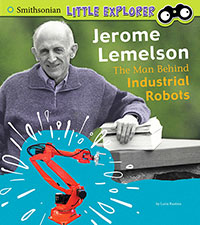 Little Inventor: Jerome Lemelson