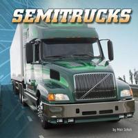 Wild About Wheels: Semitrucks